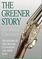 The Greener Story: The History of the…