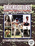 Chicago Cubs: Seasons at the Summit, the 50…