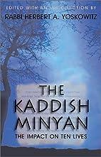 The Kaddish Minyan: The Impact on Ten Lives