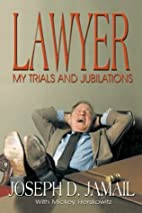Lawyer: My Trials and Jubilations by Joe…