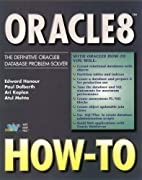 Oracle8 How-To: The Definitive Oracle8…