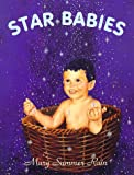 Summer Rain, Mary: Star Babies