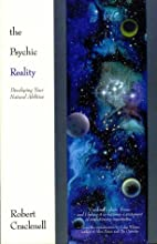 The Psychic Reality: Developing Your Natural…