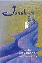 Jonah: A Novel by Dana Redfield