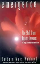 Emergence: The Shift from Ego to Essence by…