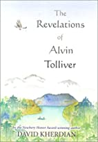The Revelations of Alvin Tolliver by David…