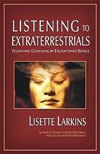 Listening to Extraterrestrials: Telepathic…