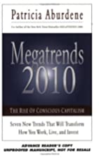 Megatrends 2010: The Rise of Conscious…
