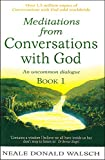 Walsch, Neale Donald: Meditations from Conversations With God