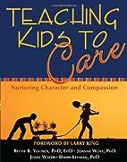 Teaching Kids to Care: Nurturing Character…