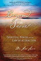 Beyond the Secret: Spiritual Power and the…