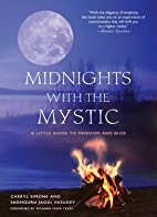 Midnights with the Mystic: A Little Guide to…