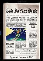 God Is Not Dead: What Quantum Physics Tells…