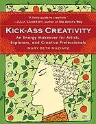 Kick-Ass Creativity: An Energy Makeover for…