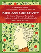 Kick-Ass Creativity: An Energy Makeover for…