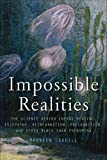 Caudill, Maureen: Impossible Realities: The Science Behind Energy Healing, Telepathy, Reincarnation, Precognition, and Other Black Swan Phenomena