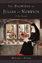 The Showings of Julian of Norwich: A New…