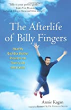 The Afterlife of Billy Fingers: How My…