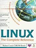 Purcell, John: Linux: The Complete Reference