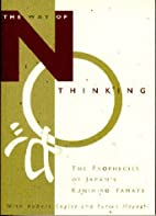 The Way of No Thinking: The Prophecies of…
