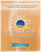 The Four Elements of Change by Heather Ash