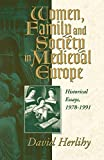 David Herlihy: Women, Family and Society in Medieval Europe: Historical Essays, 1978-1991