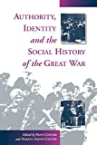 Coetzee, Frans: Authority, Identity, and the Social History of the Great War