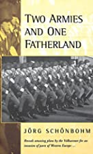 Two Armies and One Fatherland: The End of…