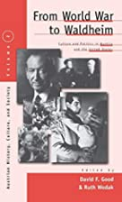 From World War to Waldheim: Culture and…