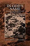 Bartov, Omer: In God&#39;s Name: Genocide and Religion in the Twentieth Century