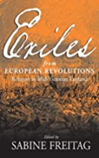Exiles from European revolutions : refugees…