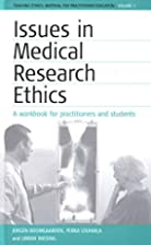 Issues in medical research ethics by Jürgen…