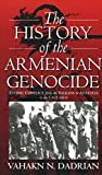Dadrian, Vahakn N.: The History of the Armenian Genocide: Ethnic Conflict from the Balkans to Anatolia to the Caucasus