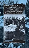Herbert, Ulrich: National-Socialist Extermination Policies: Contemporary German Perspectives and Controversies