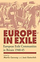 Europe in Exile, European Exile Communities…