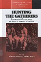 Hunting the Gatherers: Ethnographic…