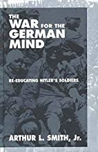 The war for the German mind : re-educating…