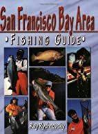 San Francisco Bay Areas Fishing Guide by Ray…
