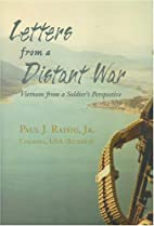 Letters from a Distant War: Vietnam from a…
