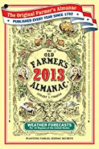 The Old Farmer's Almanac 2013 by Old…