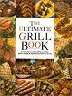 Ultimate Grill Book by Joan Griffiths