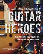 GUITAR HEROES by Ian Shirley