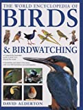 Alderton, David: The World Encyclopedia of Birds & Birdwatching