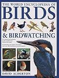 Alderton, David: The World Encyclopedia of Birds & Birdwatching