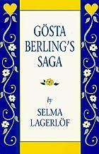 Gosta Berling's Saga by Selma Lagerlof