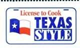 [???]: License to Cook Texas Style
