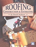 Roofing Construction & Estimating by Daniel…