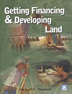 Getting Financing & Developing Land by…
