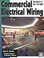 Commercial Electrical Wiring by John E.…
