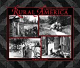 Shafer, Mary A.: Rural America: A Pictorial Folk Memory